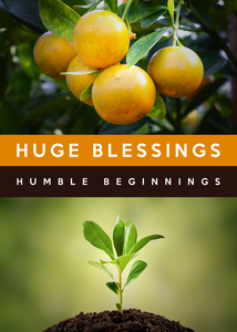huge blessings humble beginnings by ABConcepts