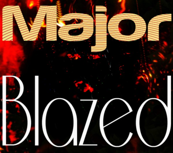 MajorBlazed Crispy by Bearze