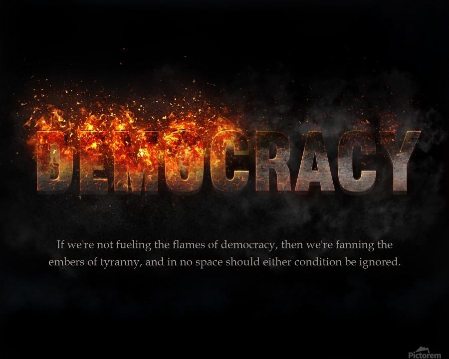 Flames of Democracy   Print