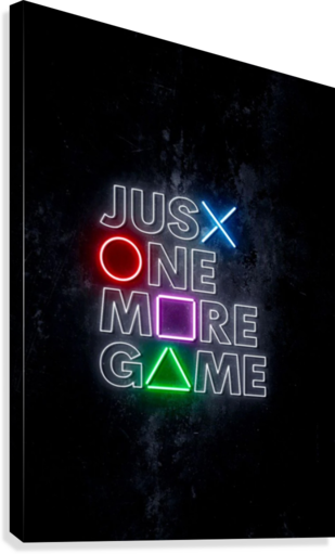 JUST ONE MORE GAME  Canvas Print