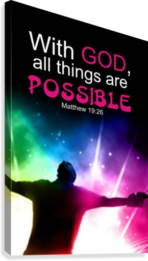 All things Possible  Canvas Print