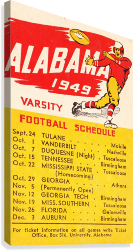1949_COLLEGE_FOOTBALL_ALABAMA_SCHEDULE_ROW ONE BRAND VINTAGE COLLEGE SCHEDULE ROW ONE BRAND  Canvas Print