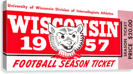 1957 WISCONSIN BADGERS SEASON TICKET ROW ONE BRAND  Canvas Print
