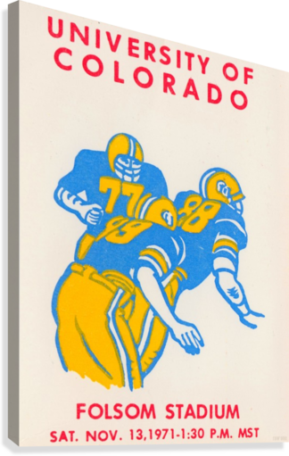 UNIVERSITY OF COLORADO FOOTBALL TICKET STUB ART REPRODUCTION ROW ONE BRAND  Canvas Print