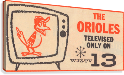 wjz tv baltimore maryland channel 13 television ad orioles baseball retro media ads  Impression sur toile