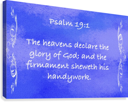 Psalm 19 1 4BL  Canvas Print