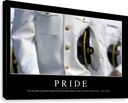 Pride: Inspirational Quote and Motivational Poster  Canvas Print