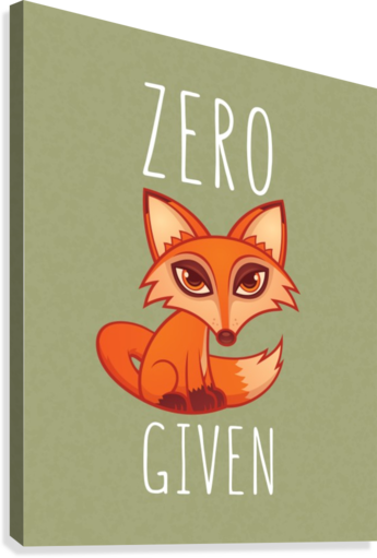 Zero Fox Given  Canvas Print