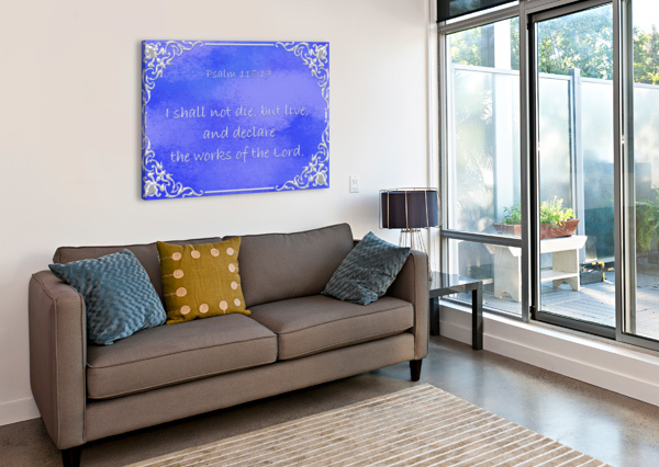 PSALM 118 17 1BL SCRIPTURE ON THE WALLS  Canvas Print