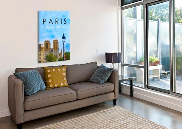 PARIS...IS ALWAYS A GOOD IDEA NANCY CALVERT  Canvas Print