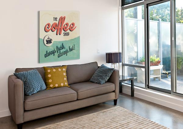COFFE WALLPAPER GRUNGE STYLE ALWAYS FRESH ALWAYS HOT VINTAGE RETRO POSTER SHAMUDY  Canvas Print
