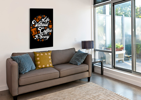 LIFE WITHOUT COFFEE PANIC ARTISTIC PARADIGMS  Canvas Print