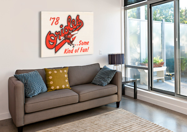 1978 BALTIMORE ORIOLES SOME KIND OF FUN POSTER ROW ONE BRAND  Impression sur toile