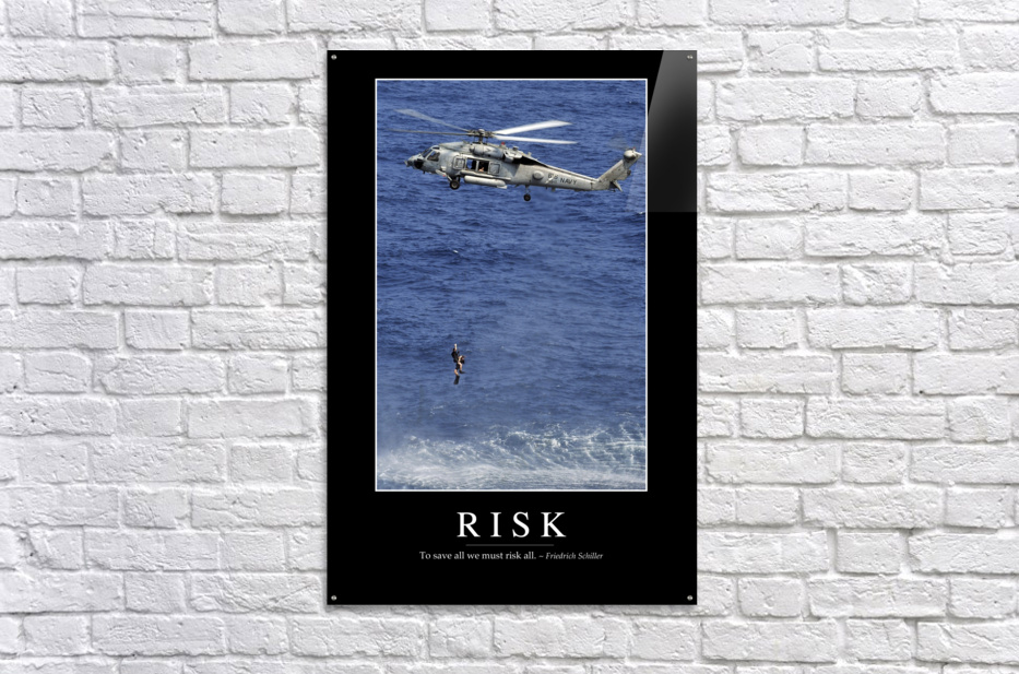 Risk: Inspirational Quote and Motivational Poster  Acrylic Print