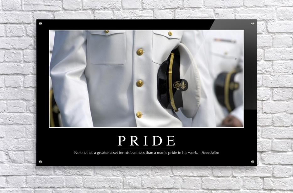 Pride: Inspirational Quote and Motivational Poster  Acrylic Print