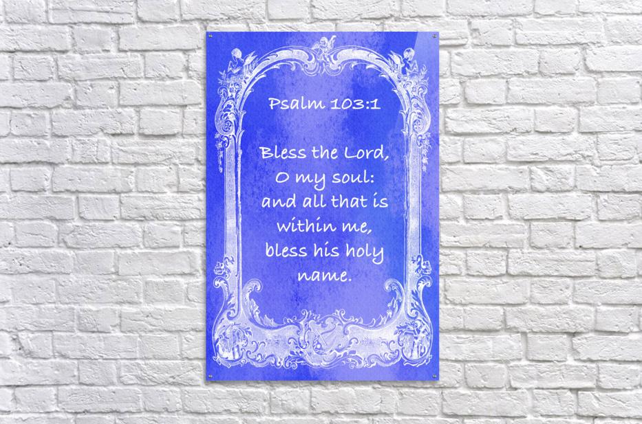 Psalm 103 1 7BL  Acrylic Print