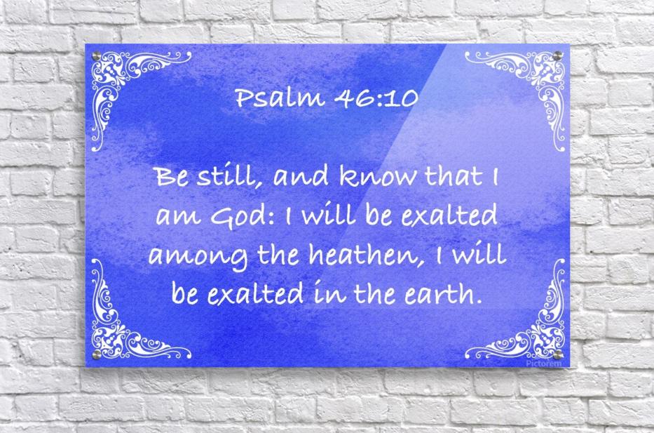 Psalm 46 10 5BL  Acrylic Print