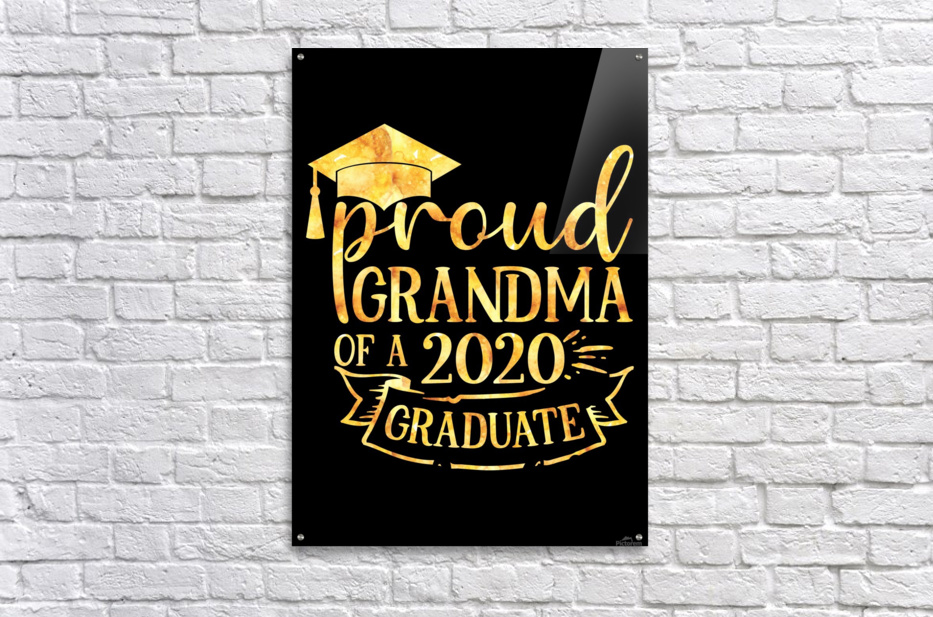 Proud Grandma of A 2020 Graduate  Acrylic Print