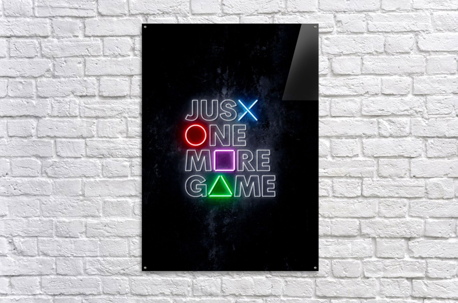 JUST ONE MORE GAME  Acrylic Print