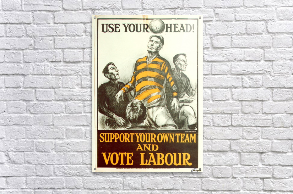 Labour Party Use Your Head 1923 poster  Acrylic Print