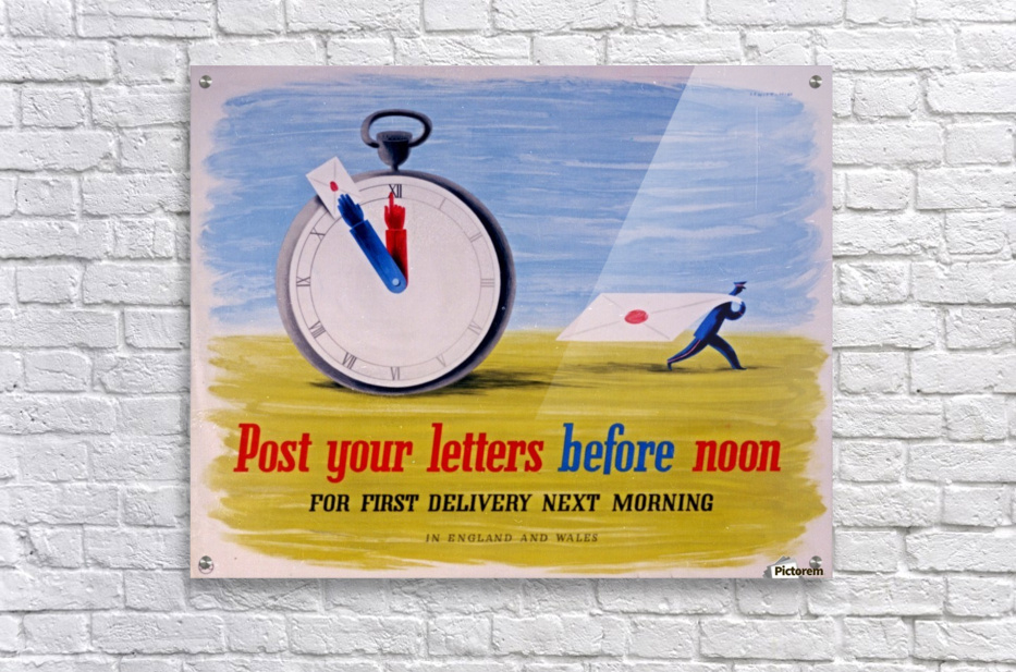 Post your letters before noon  Acrylic Print
