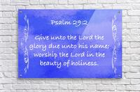 Psalm 29 2 4BL  Acrylic Print