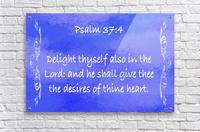 Psalm 37 4 4BL  Acrylic Print