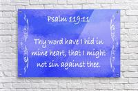 Psalm 119 11 4BL  Acrylic Print