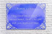 Psalm 119 11 1BL  Acrylic Print