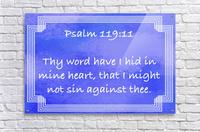 Psalm 119 11 2BL  Acrylic Print