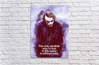 The only sensible way to live in this world is without rules  Acrylic Print
