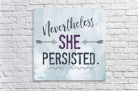 She Persisted  Acrylic Print