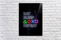 EAT SLEEP REPEAT  Acrylic Print