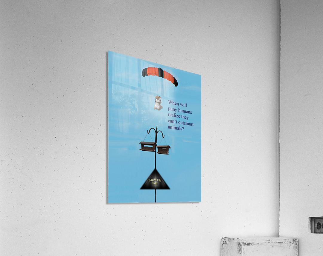 SkyDivingSquirrel  Acrylic Print