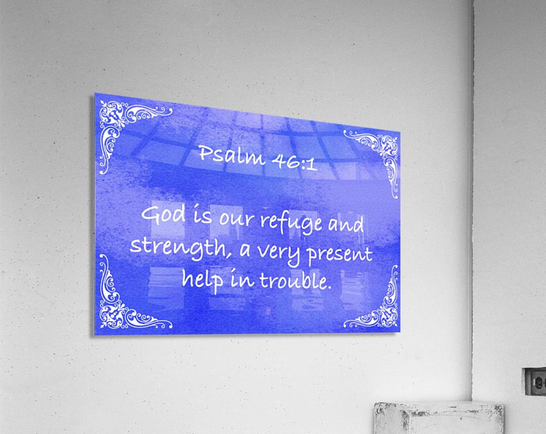 Psalm 46 1 5BL  Acrylic Print
