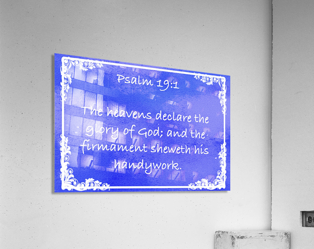Psalm 19 1 9BL  Acrylic Print