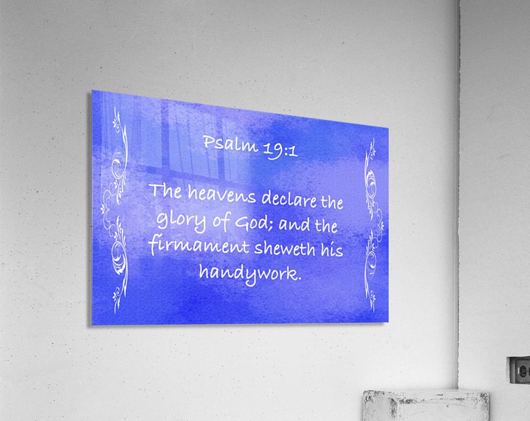 Psalm 19 1 4BL  Acrylic Print
