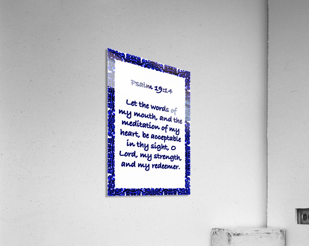 Psalm 19 14 10WBL  Acrylic Print