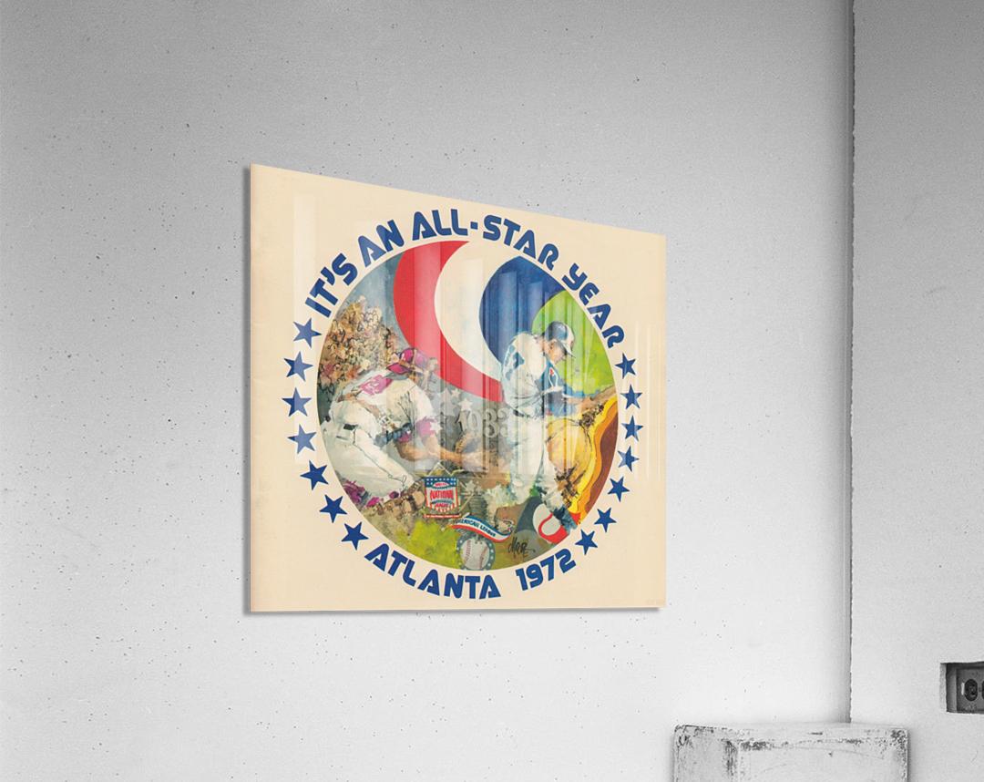 its an all star year atlanta 1972 baseball art  Acrylic Print