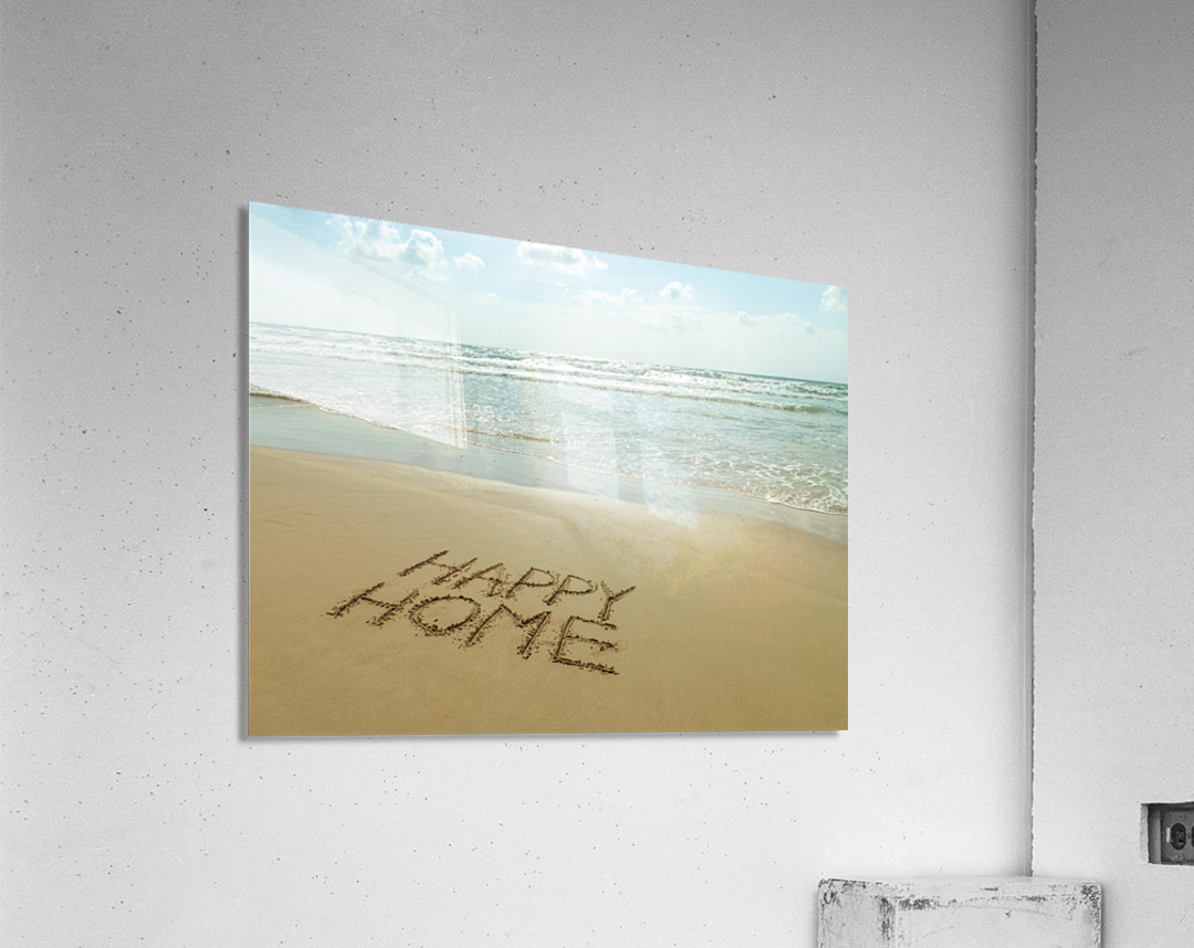 Happy Home written in sand on the beach  Acrylic Print