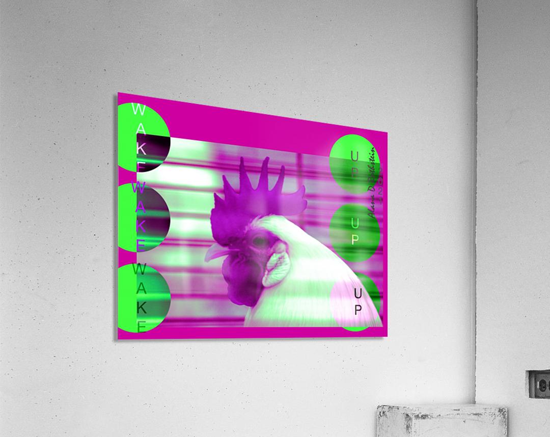 Wake Up 2021  Acrylic Print