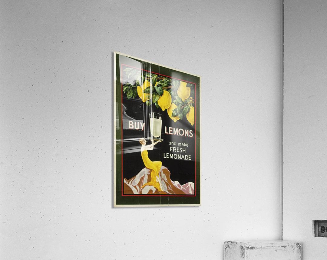 Buy lemons and make lemonade vintage poster  Acrylic Print