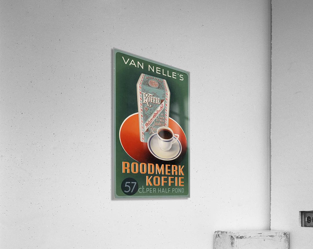 Vintage poster for Van Nelle Roodmerk Koffie  Acrylic Print