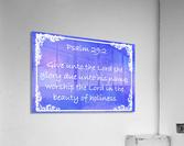 Psalm 29 2 8BL  Acrylic Print