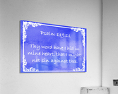 Psalm 119 11 8BL  Acrylic Print
