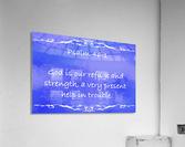 Psalm 46 1 3BL  Acrylic Print
