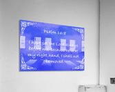 Psalm 16 8 5BL  Acrylic Print