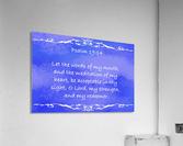 Psalm 19 14 3BL  Acrylic Print