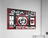 YOGA 4 LIFE   ECO ARTIST TOMMY BOYD  Acrylic Print