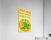 1972 Oakland Athletics World Champions  Acrylic Print